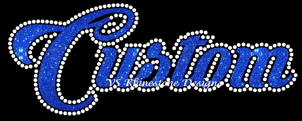 Custom Cursive Vinyl and Rhinestone Transfer